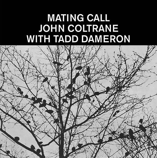 Tadd Dameron With John Coltrane - Mating Call (Import LP)