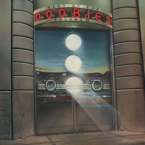 Doobie Brothers - Best Of The Doobies II (LP)