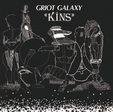 Griot Galaxy - Kins (LP)
