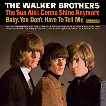 Walker Brothers - The Sun Ain't Gonna Shine Anymore (180g Import LP)