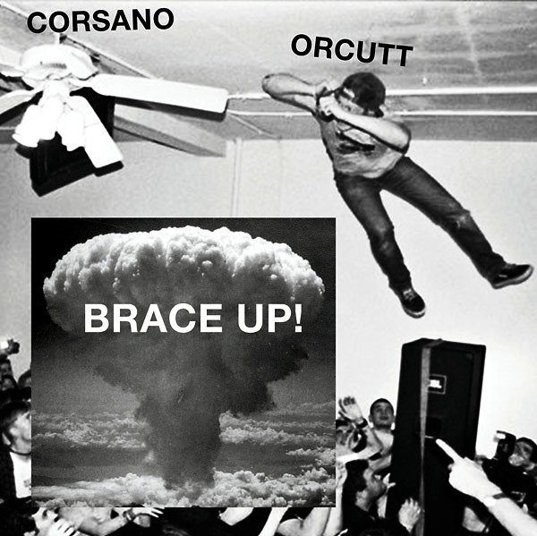 Chris Corsano & Bill Orcutt - Brace Up! (LP)