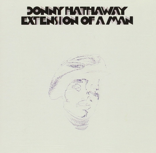 Donny Hathaway - Extension Of A Man (180G LP)