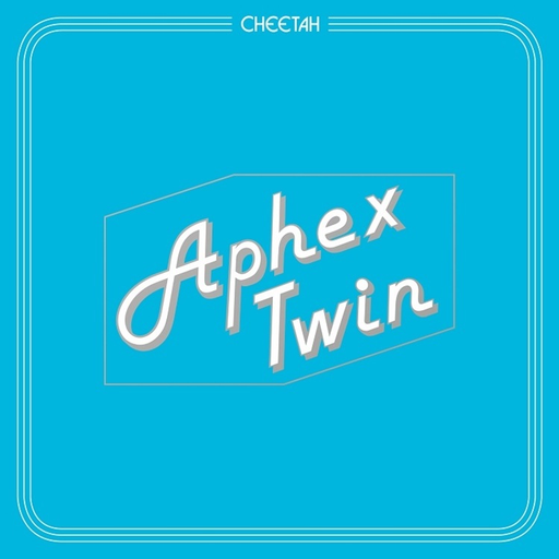 Aphex Twin - Cheetah (Limited Edition 12EP)