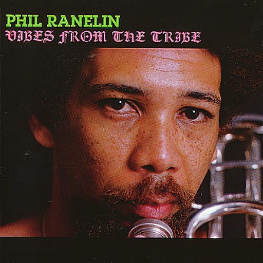 Phil Ranelin - Vibes From The Tribe (Import LP)