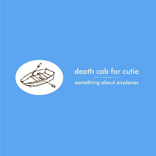 Death Cab for Cutie - Something About Airplanes (LP)