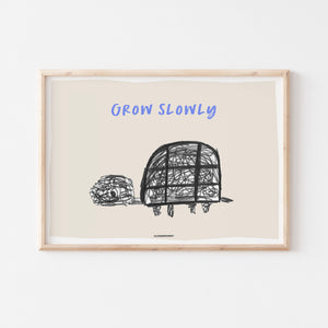 "Kinderzimmer Poster ""GROW SLOWLY"""