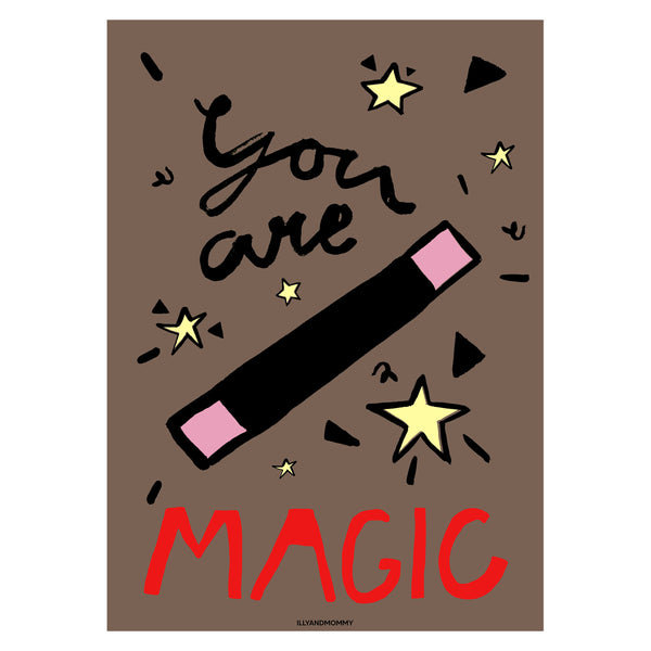 "Kinderzimmer Poster ""YOU ARE MAGIC"""