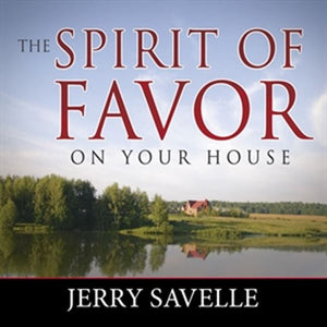 Spirit of Favor On Your House