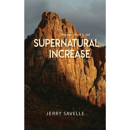 Principles of Supernatural Increase