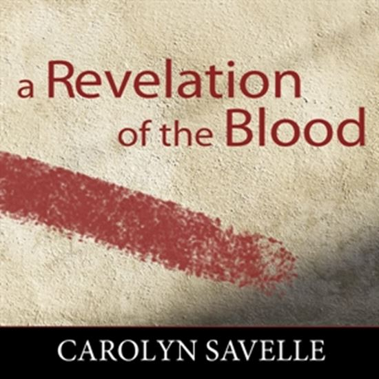 A Revelation of the Blood