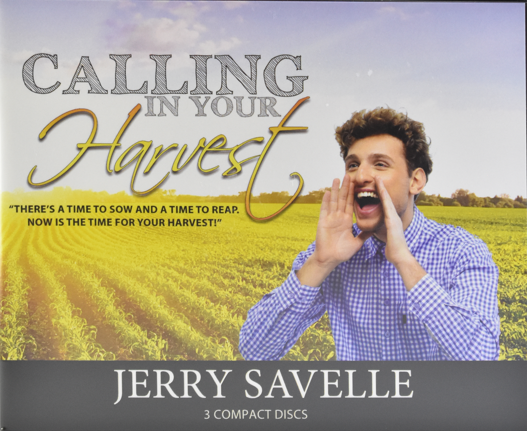 Calling In Your Harvest