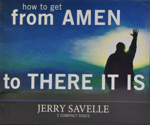 How To Get From Amen To There It Is