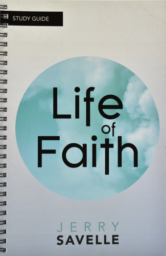 Life of Faith - Study Guide