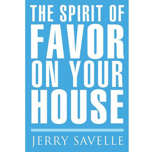 The Spirit Of Favor On Your House