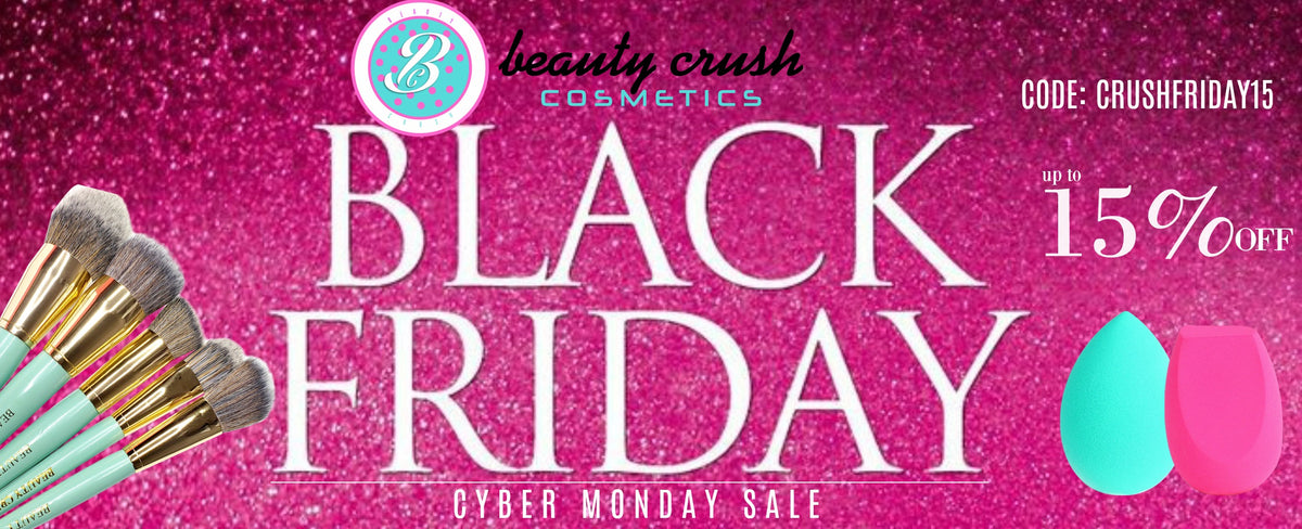 BEAUTY CRUSH BLACK FRIDAY COLLECTION