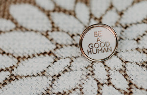Be A Good Human Lapel Pin - Olive & Auger