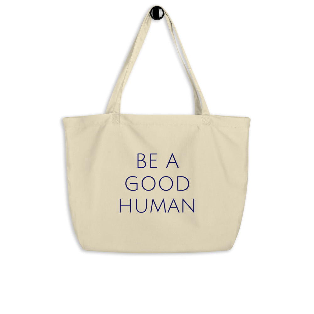 Be A Good Human Canvas Tote