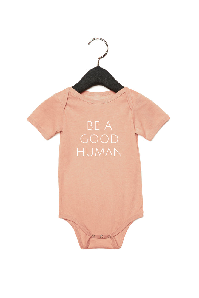Be A Good Human Baby Onesie
