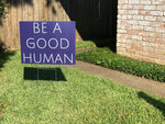 Reusable 'Be A Good Human' Canvas Tote