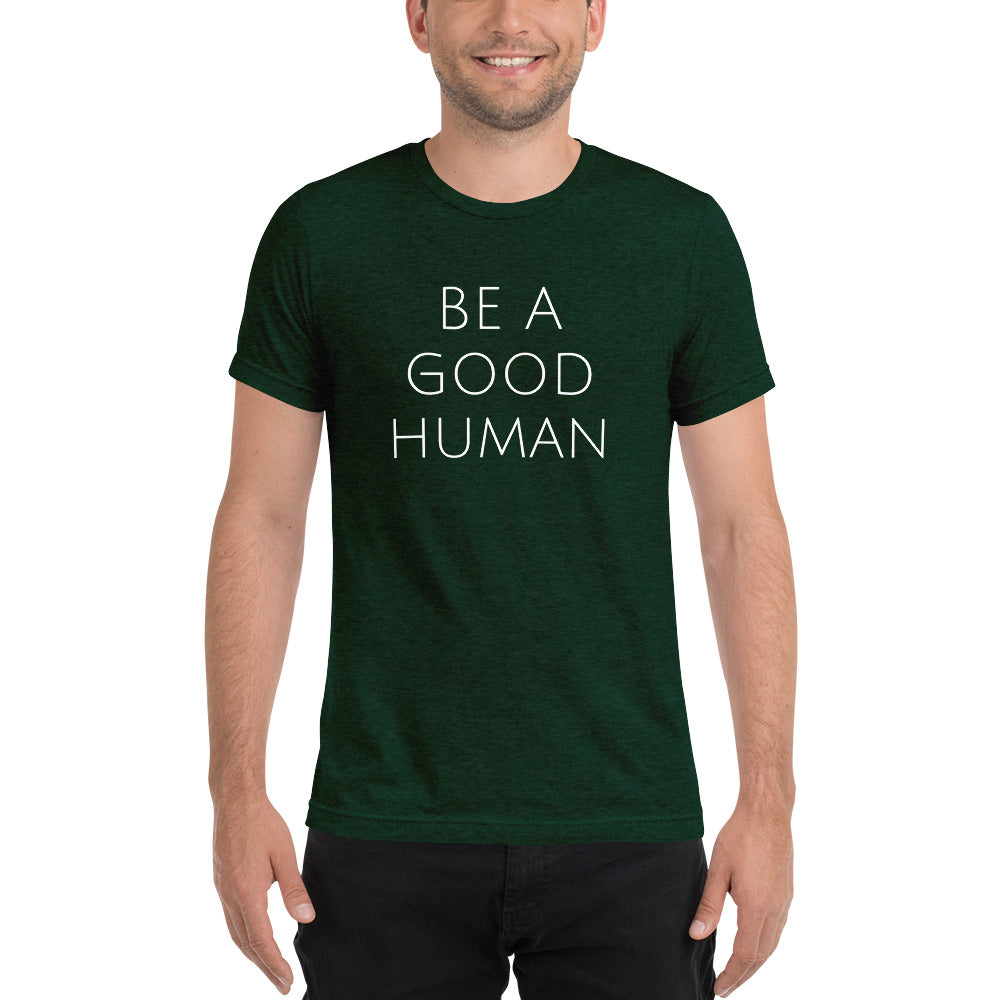 Be A Good Human Short Sleeve Holiday T-Shirt - Olive & Auger