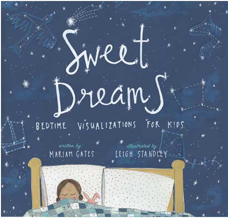 """Sweet Dreams"" Book by Mariam Gates, Illustrated by Leigh Standley"