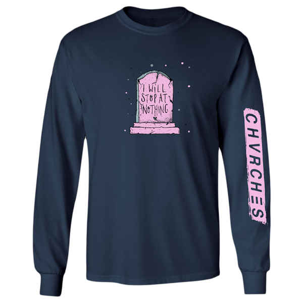 Stop At Nothing Longsleeve