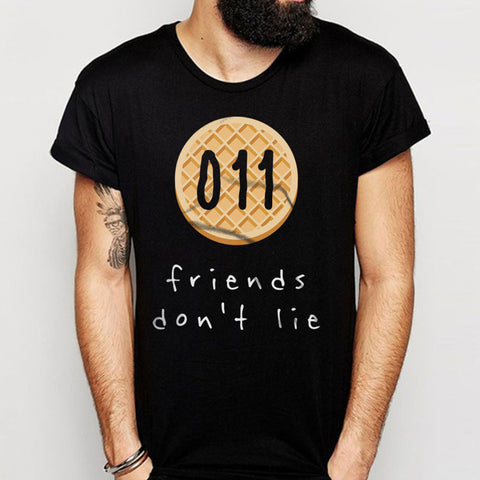 011 Friends Dont Lie Men'S T Shirt