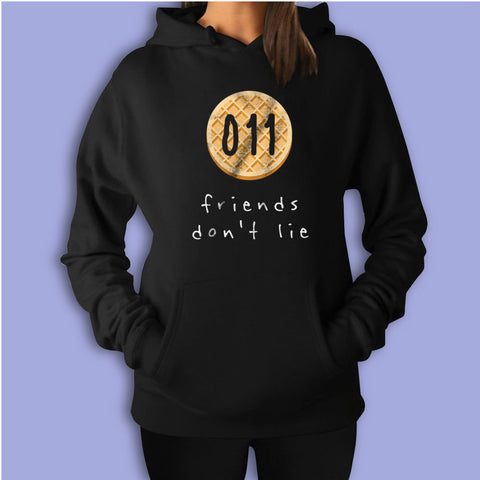 011 Friends Dont Lie Women'S Hoodie