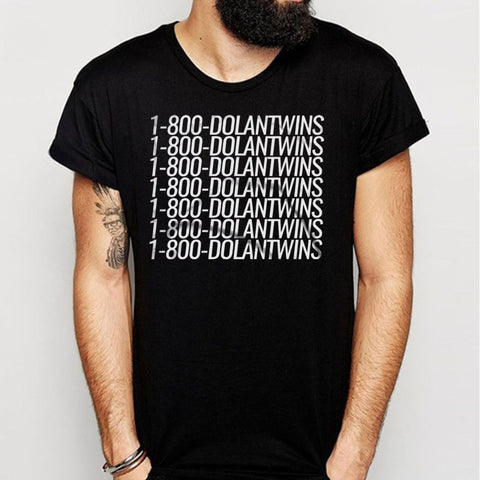 1 800 Dolantwins Men'S T Shirt