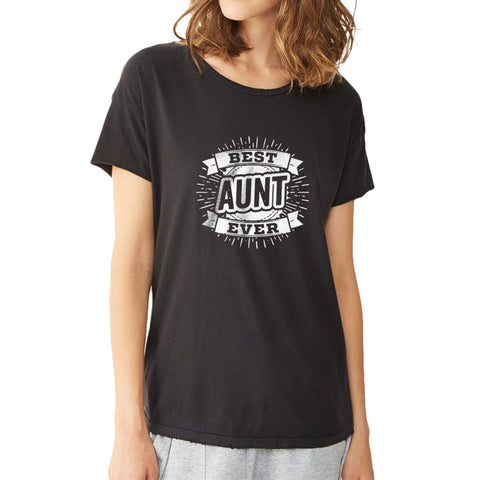 Best Aunt Ever Aunt To Be Tee Women'S T Shirt