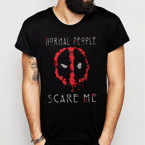 Deadpool Normal People Scare Me Men'S T Shirt