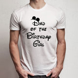 Disney Dad Of The Birthday Girl Men'S T Shirt
