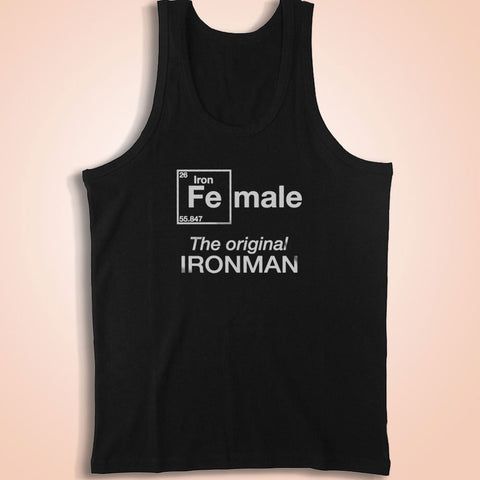 Female The Original Ironman For The Iron Women Triathlete Inspirational For Triathlon Sport Achievers In Training Men'S Tank Top