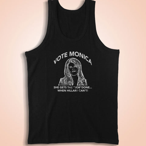 Funny Vote Monica Hillary Clinton Election 2016 Election Monica Lewinsky Witty Gift Idea Christmas Gift Men'S Tank Top