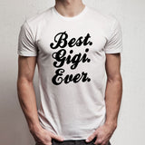 Grandma Best Gigi Ever Men'S T Shirt