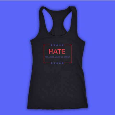 Hate Will Not Make Us Great Women'S Tank Top Racerback