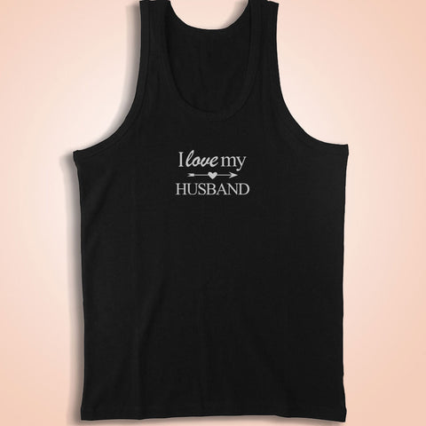 I Love My Husband Just Married Bride Honeymoon Or Anniversary Men'S Tank Top