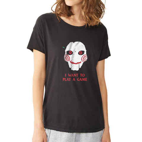 I Want To Play A Game Women'S T Shirt