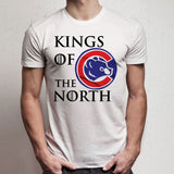 Kings Of The North Chicago Cubs Funny Got Men'S T Shirt