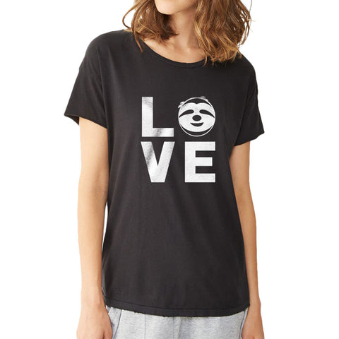 Love Sloths  Lazy Sloth Smiling Face Women'S T Shirt