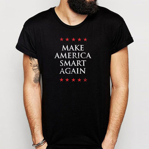 Make America Smart Again Men'S T Shirt