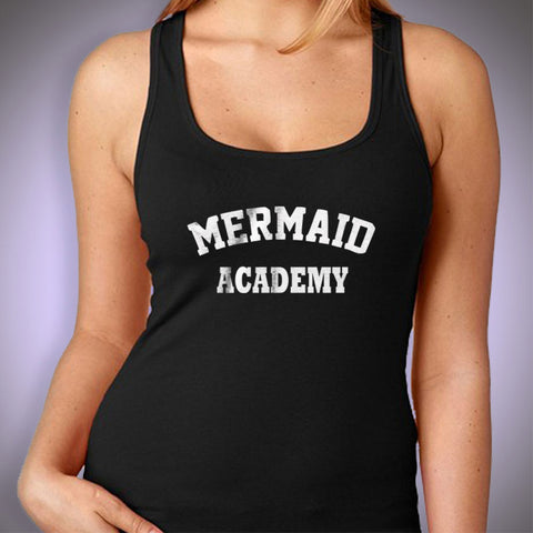 Mermaid Academy Gym Sport Runner Yoga Funny Thanksgiving Christmas Funny Quotes Women'S Tank Top