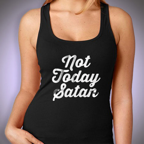Not Today Satan Gym Sport Runner Yoga Funny Thanksgiving Christmas Funny Quotes Women'S Tank Top