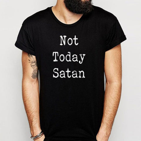 Not Today Satan Tumblr Hipster Men'S T Shirt