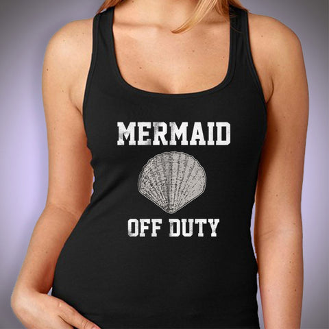 Off Duty Mermaid Gym Sport Runner Yoga Funny Thanksgiving Christmas Funny Quotes Women'S Tank Top