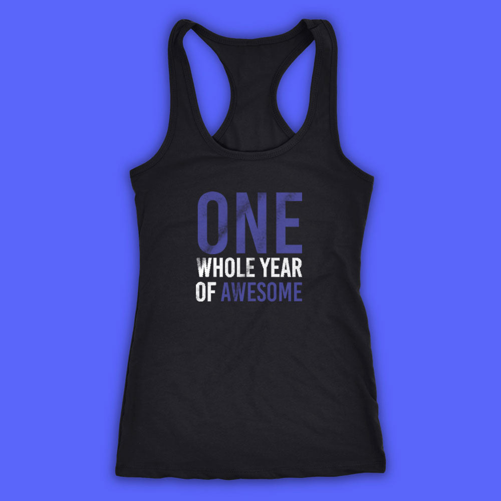 One Whole Year Of Awesome Women'S Tank Top Racerback