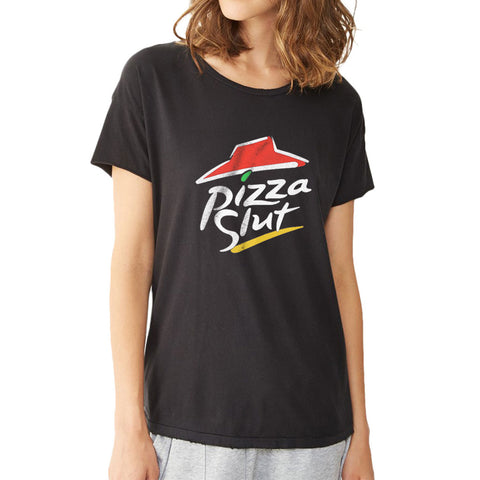 Pizza Slut Unisex Ladies Women'S T Shirt