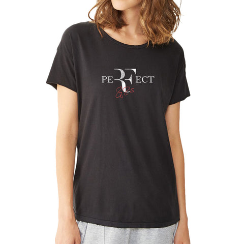 Rf Perfect Roger Federer Logo Symbol Signature Tennis Legend Women'S T Shirt