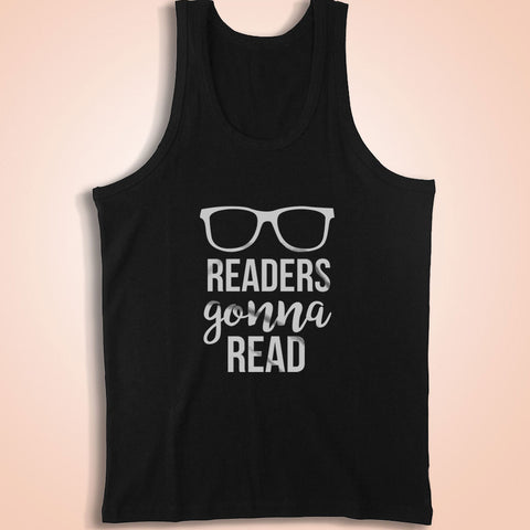 Reader Gonna Read For College Students Bookworms Men'S Tank Top