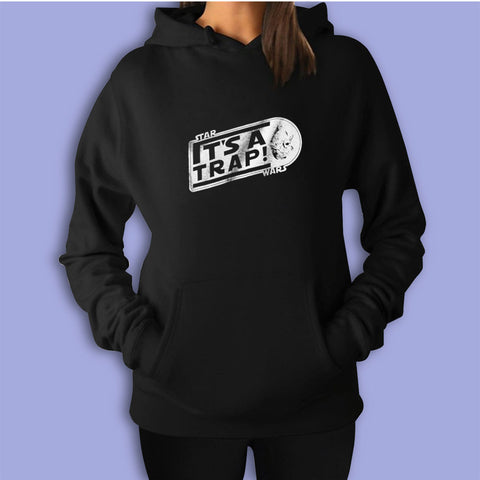 Star Its A Trap Wars Women'S Hoodie